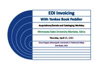 2013-4 Acquisitions/Serials and Cataloging Workday EDI Invoicing