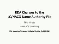 2013-4 Acquisitions/Serials and Cataloging Workday RDA Name Authority Changes