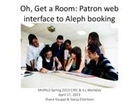 2013-4 Circulation/ILL Workday Patron Web Interface to Aleph Booking